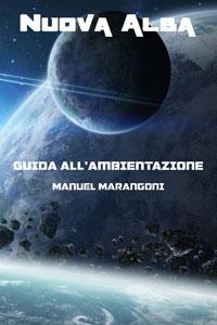 Nuova Alba - Guida all'ambientazione - Copertina